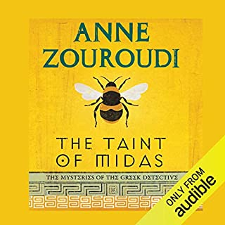 The Taint of Midas                   By:                                                                                                                                 Anne Zouroudi                               Narrated by:                                                                                                                                 Bill Wallis                      Length: 8 hrs and 57 mins     3 ratings     Overall 4.0