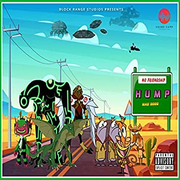 Hump(No Friendship)