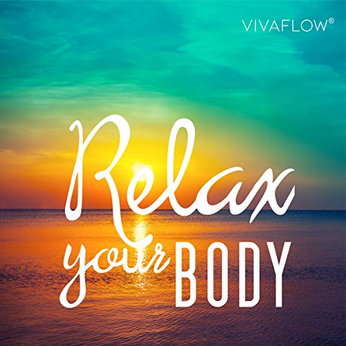 Relax your body - Muskelentspannung nach Jakobson Titelbild
