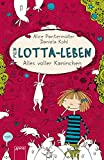 Mein Lotta-Leben (1). Alles voller Kaninchen - Alice Pantermüller