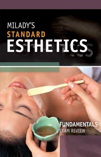 Exam Review for Milady's Standard Esthetics: Fundamentals