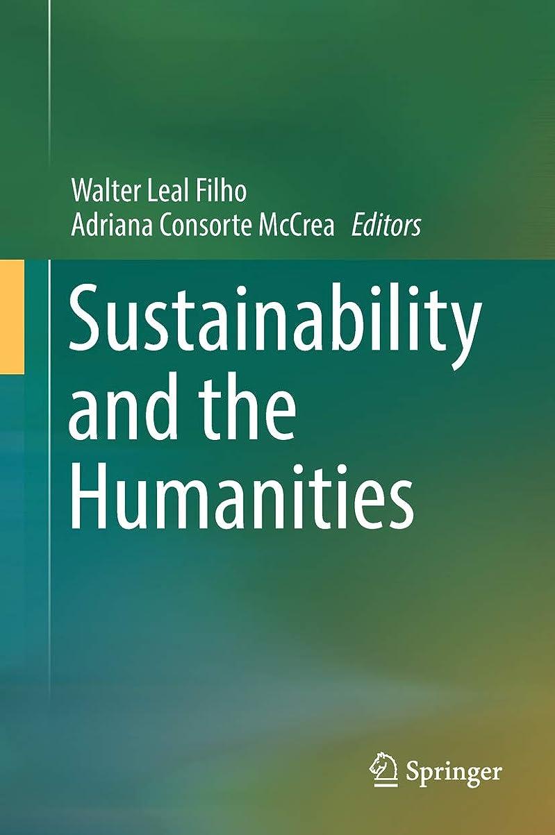 活気づく数字外交Sustainability and the Humanities (English Edition)
