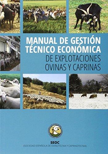 MANUAL DE GESTION TECNICO ECONOMICA ``De explotaciones Ovinas y Caprinas¿¿