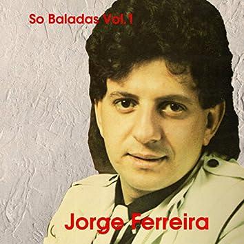 So Baladas, Vol. 1