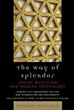 The Way of Splendor: Jewish Mysticism and Modern Psychology