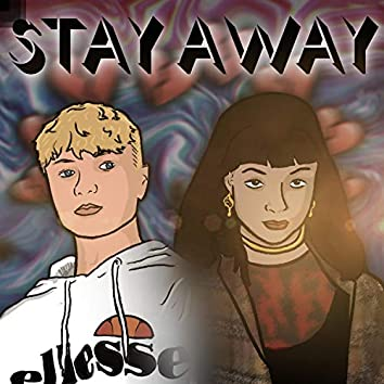 Stay Away (feat. Ledbyher)