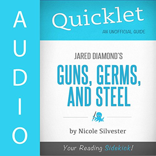Quicklet on Guns, Germs, and Steel by Jared Diamond audiobook cover art