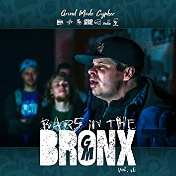 Grind Mode Cypher Bars in the Bronx, Vol. 16