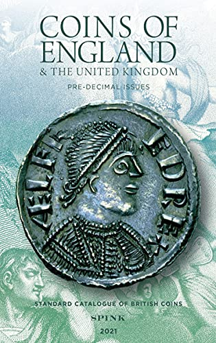 Coins of England & the United Kingdom (2021): Pre-Decimal Issues (Standard Catalogue of British Coins) (English Edition)