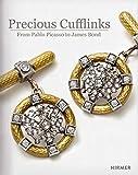 Precious Cufflinks: From Paplo Picasso to James Bond