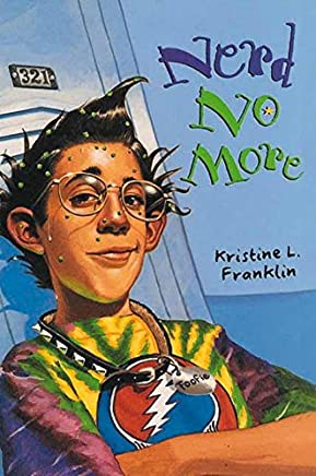 [(Nerd No More)] [By (author) Kristine L Franklin] published on (June, 1996)