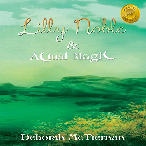 Lilly Noble & Actual Magic audiobook cover art