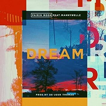 Dream (feat. Mannywellz)