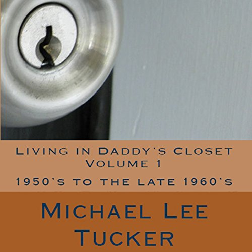 Living in Daddy's Closet, Volume I audiobook cover art