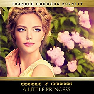 A Little Princess                   By:                                                                                                                                 Frances Hodgson Burnett                               Narrated by:                                                                                                                                 Claire Walsh                      Length: 6 hrs and 38 mins     85 ratings     Overall 4.7