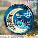 Idea Personalized Mom and Dad Memorial Ornament - Customized Blue Moon and Butterflies We Believe There are Angels Among Us Ornament