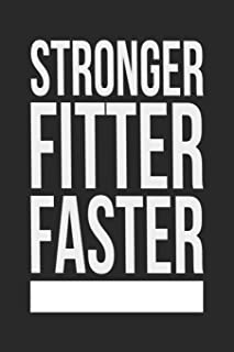 Stronger, Fitter, Faster: 12 Week Undated Crossfit Journal - Record Personal Records, Benchmarks and WODs While You Train (Black Cover)