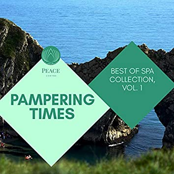 Pampering Times - Best Of Spa Collection, Vol. 1