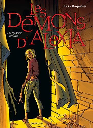 Les Démons d'Alexia - tome 4 - Le Syndrome de Salem