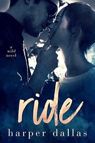 Ride (The Wild Sequence Book 1)