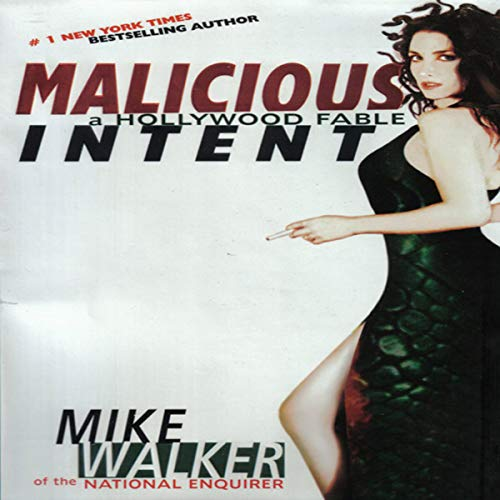 Malicious Intent Audiobook By Mike Walker cover art