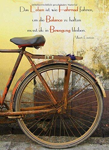 """Price comparison product image Notizbuch - """"Das Leben ist wie Fahrrad fahren,  um die Balance zu halten musst du in Bewegung bleiben."""" (Albert Einstein): DIN A5,  liniert"""