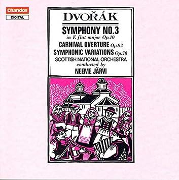 Dvorak: Symphony No. 3 / Carnival Overture / Symphonic Variations