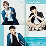 Summer Vacation 歌詞