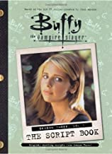 Buffy the Vampire Slayer: The Script Book, Season Three, Volume 1