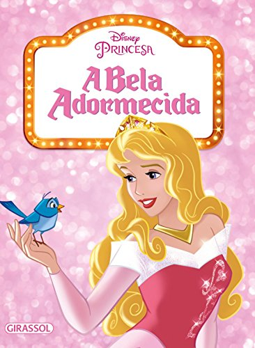 Bela Adormecida, A - Colecao Disney Pipoca