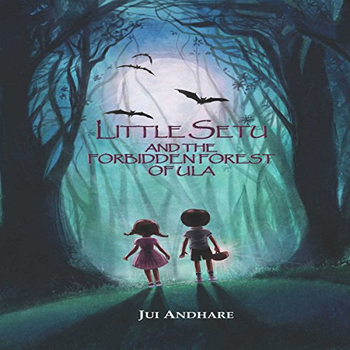 Couverture de Little Setu and the Forbidden Forest of Ula