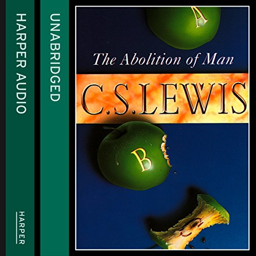 c s lewis the abolition of m