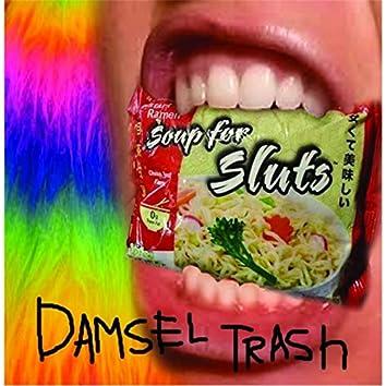 Soup for Sluts