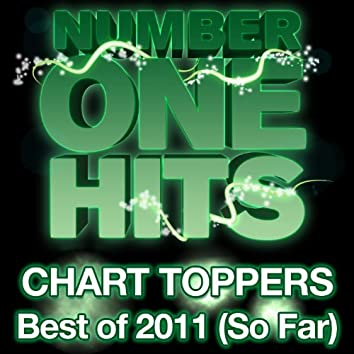 Chart Toppers: Best of 2011 (So Far)