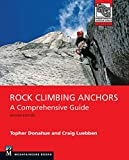 Rock Climbing Anchors, 2nd Edition: A Comprehensive Guide (Mountaineers Outdoor Expert) climbing ropes May, 2021