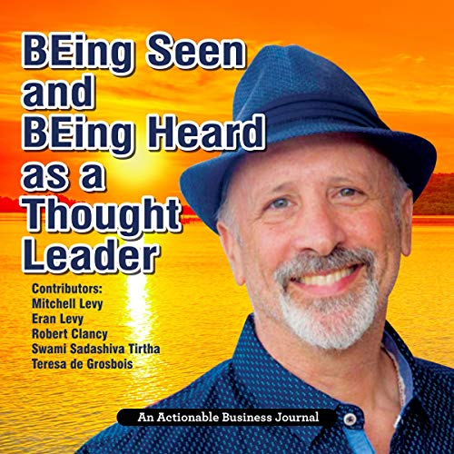 Being Seen and Being Heard as a Thought Leader audiobook cover art