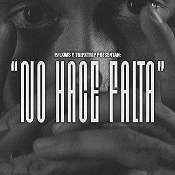 No Hace Falta