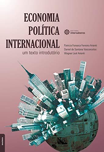 Economia política internacional: um texto introdutório
