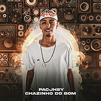 Chazinho do Bom (Remix)