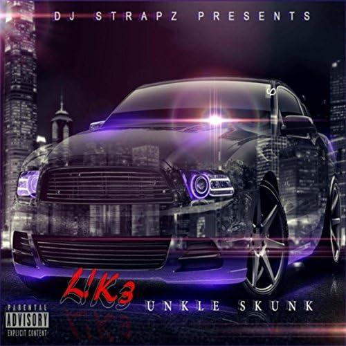 DJ Strapz & Unkle Skunk