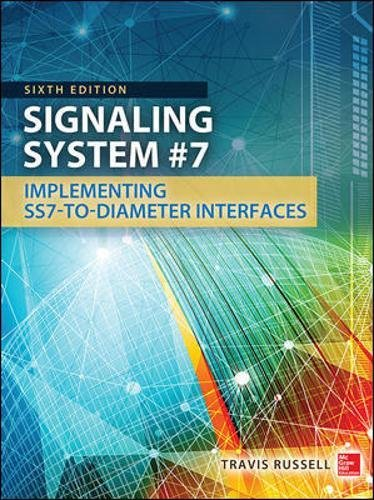 Signaling System #7, Sixth Edition