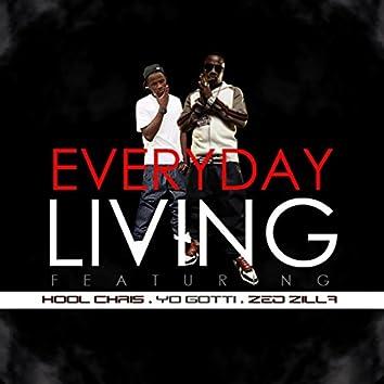 Everyday Living (feat. Yo Gotti & Zed Zilla)