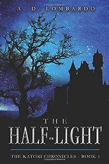 The Half-Light (The Katori Chronicles)