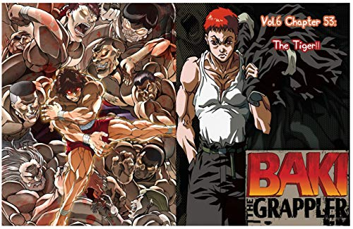 Baki - The  Grappler Full series: Vol.6 Chapter 53: The Tiger!! (English Edition)