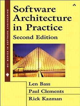 Software Architecture in Practice (English Edition) par [Len Bass, Paul Clements, Rick Kazman]