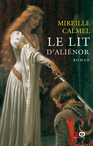 Le lit d'Aliénor eBook: Calmel, Mireille: Amazon.fr