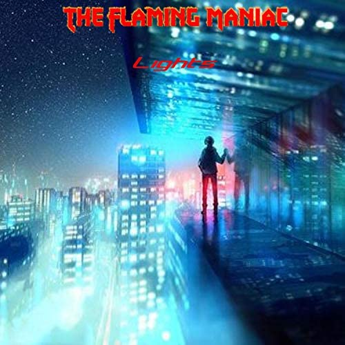 The Flaming Maniac