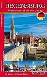 Regensburg: Weltkulurerbe an der Donau - Anja Moldenhauer