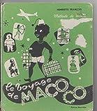 Methode de lecture - Le voyage de macoco