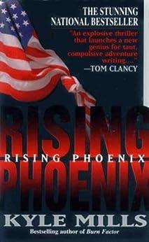 Rising Phoenix by [Kyle Mills]